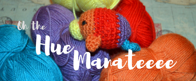 Oh the Huemanatee! How to crochet a rainbow manatee