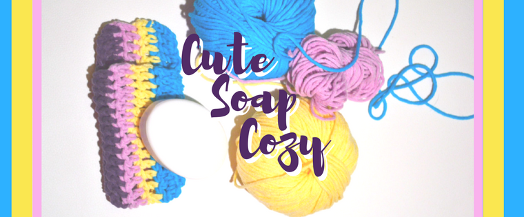 Cute Soap Cozy Crochet Pattern for Beginners