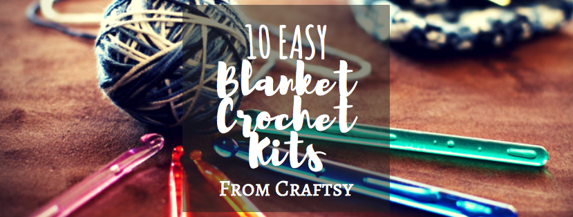 10 Easy Blanket Crochet Kits from Craftsy